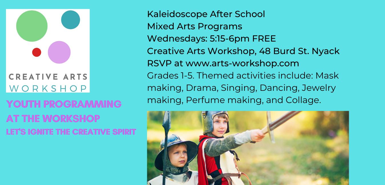 Kaleidoscope Arts - Free Wednesdays Grades 1-5 at Creative Arts Workshop, Nyack