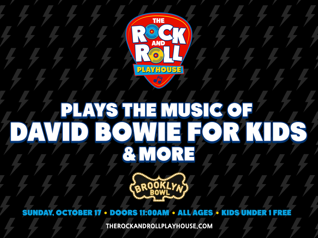 Music of David Bowie for Kids and More at Brooklyn Bowl