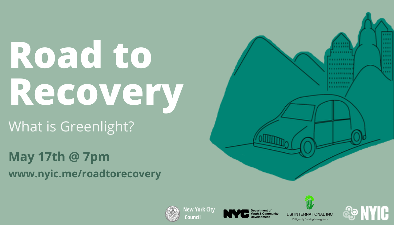 Road to Recovery: What is Green Light? at NYIC