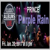 Classic Albums Live- Purple Rain at Paramount Hudson Valley Theater