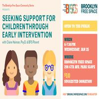 Seeking Support for Children Through Early Intervention at Brooklyn Free Space