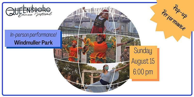 Queensboro Dance Festival-Pop Up Event at Windmuller Park in Sunnyside