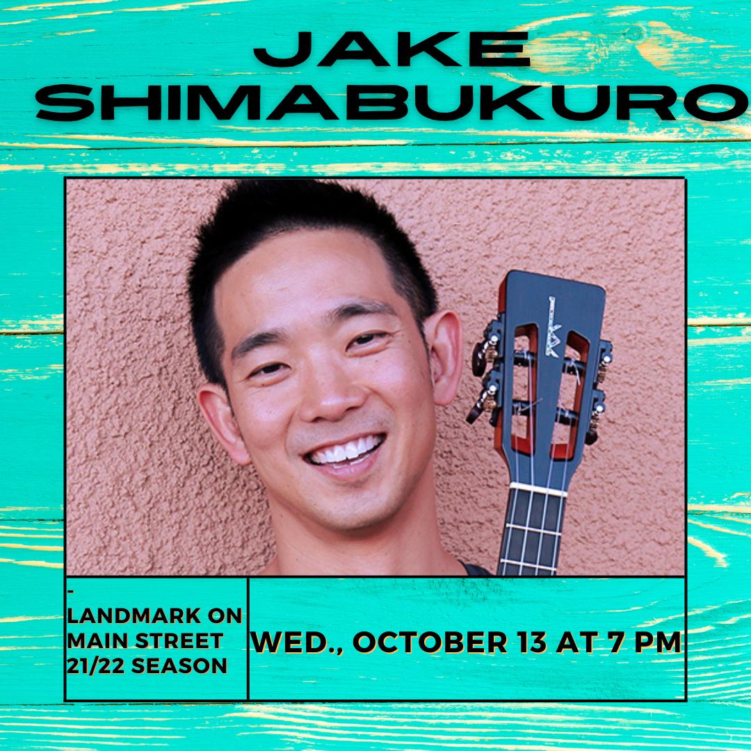 Jake Shimabukuro at Landmark on Main Street