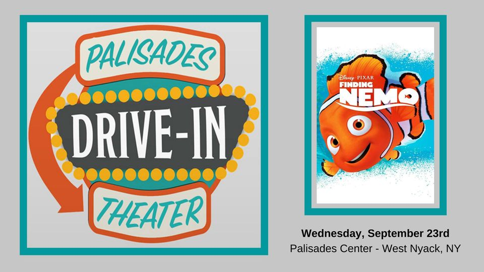IN PERSON Drive In Movie: Finding Nemo at Palisades Center