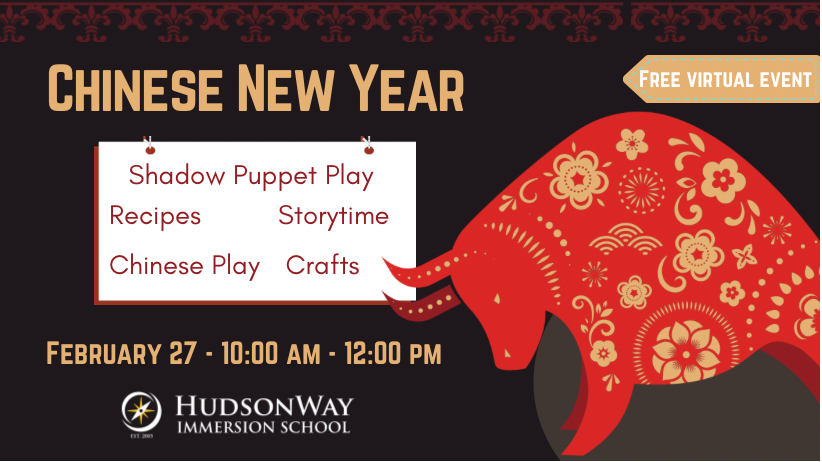 ONLINE Chinese New Year Virtual Event at HudsonWay Immersion School