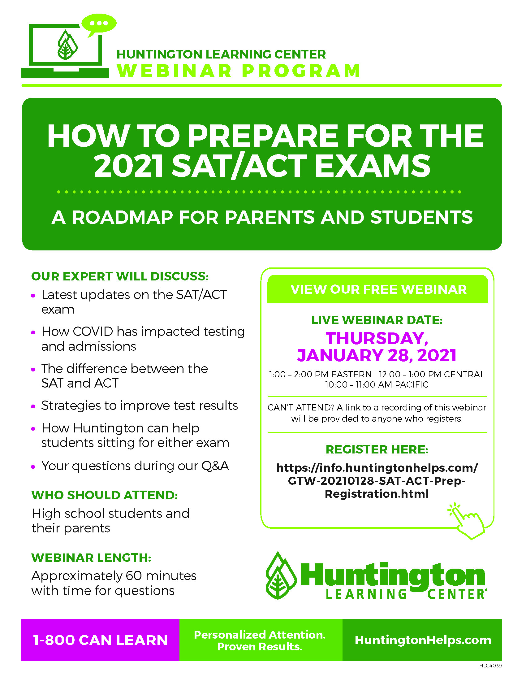 ONLINE How to Prepare for the 2021 SAT/ACT Exams A roadmap for parents and high school students at Huntington Learning Center