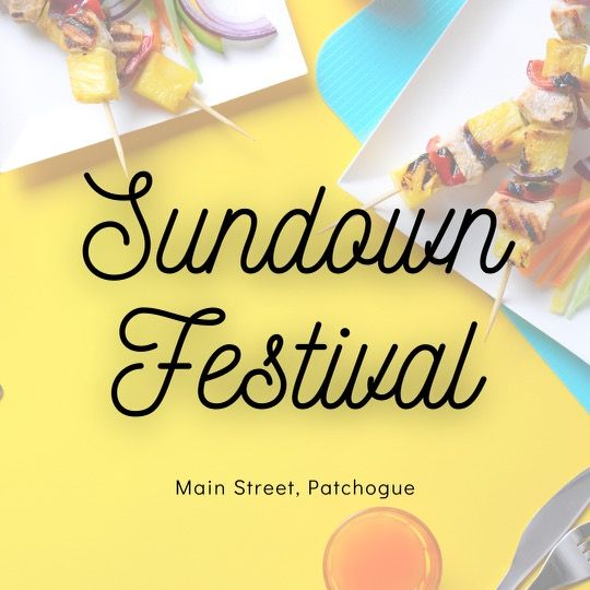 Sundown Festival at Patchogue Young Professionals, Patchogue Chamber of Commerce