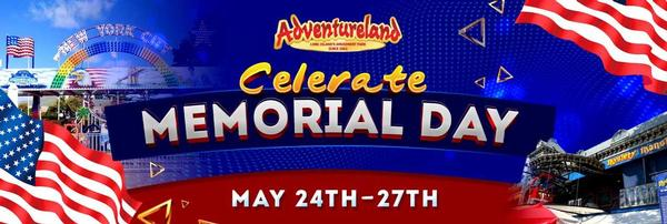 Memorial Day Weekend at Adventureland