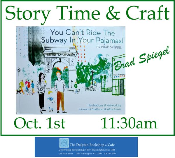 Sunday Morning Story Time & Craft with Author Brad Spiegel at The Dolphin Bookshop