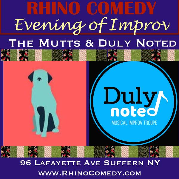 Evening of Improv The Mutts and Duly Noted House Improv Troupes at Rhino Comedy
