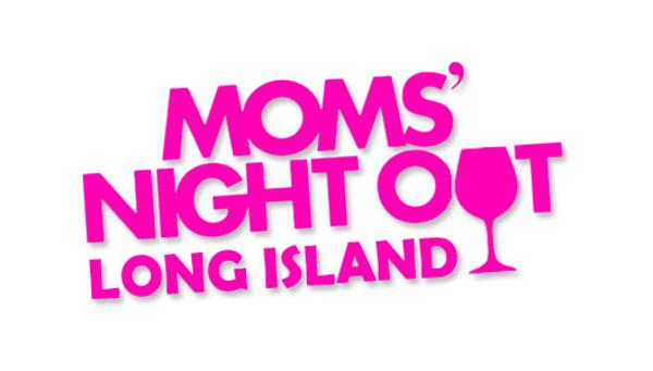 Mom's Night Out at The Madison Theatre at Molloy College