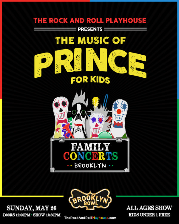 The Rock and Roll Playhouse Plays the Music of Prince for Kids at Brooklyn Bowl