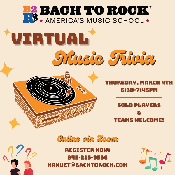 ONLINE Virtual Music Trivia! with Bach to Rock Music School at Bach to Rock Nanuet