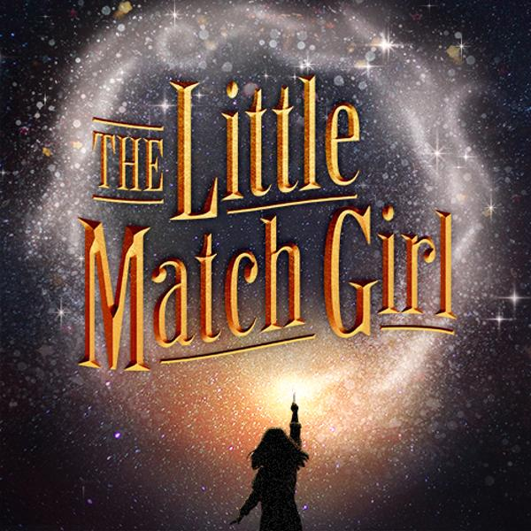 The Little Match Girl at St. Luke's Theatre