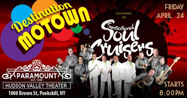 Destination Motown ft. The Sensational Soul Cruisers at Paramount Hudson Valley Theater