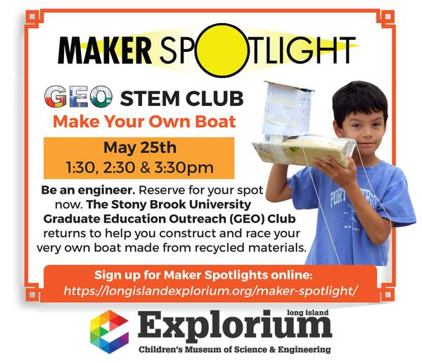 Maker Spotlight: GEO Club Construct Your Own Boat at Long Island Explorium