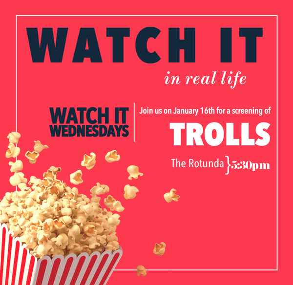 Watch It Wednesday - 'Trolls' at Broadway Commons