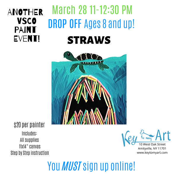 Another VSCO Girl Paint Event: STRAWS at Key to My Art
