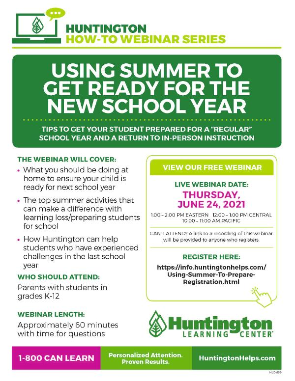 """Using Summer to Get Ready for the New School Year Tips to Get Your Student Prepared for a """"Regular"""" School Year and a Return to In-person Instruction at Huntington Learning Center"""