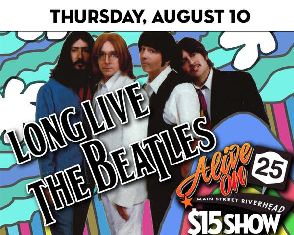 Alive on 25: Long Live the Beatles at The Suffolk Theater