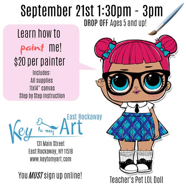 LOL Doll Paint Event - Paint Teacher's Pet at Key to My Art East Rockaway!