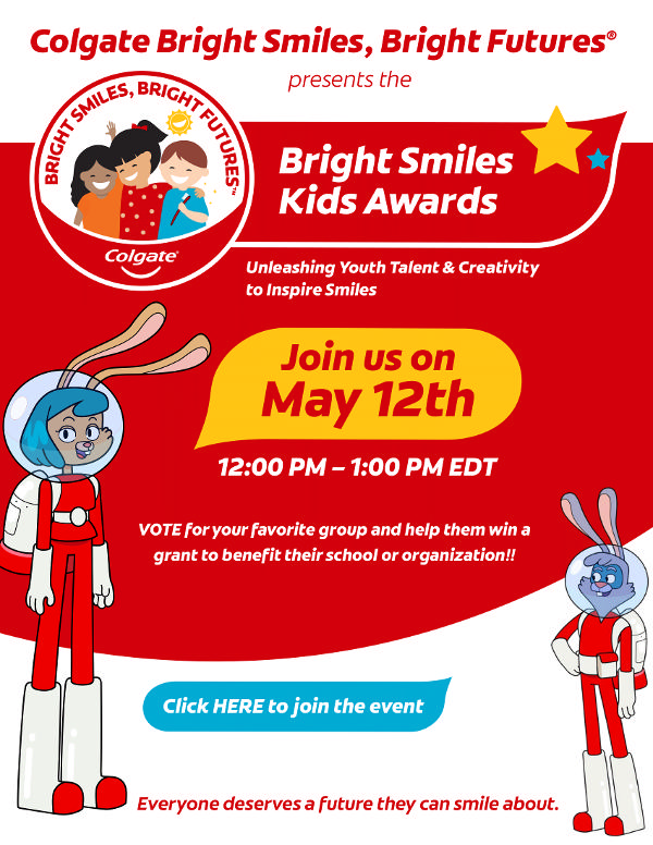 Colgate Bright Smiles Kids Awards at Colgate Bright Smiles
