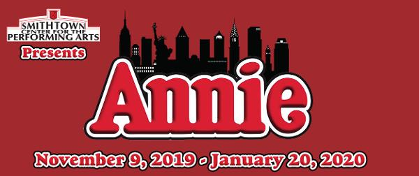 ANNIE at Smithtown Center for the Performing Arts