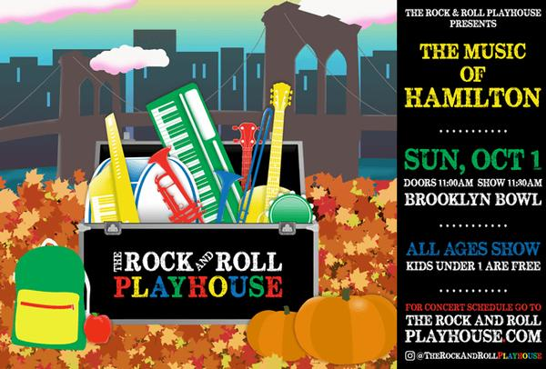 The Rock and Roll Playhouse presents the Music of Hamilton at Brooklyn Bowl