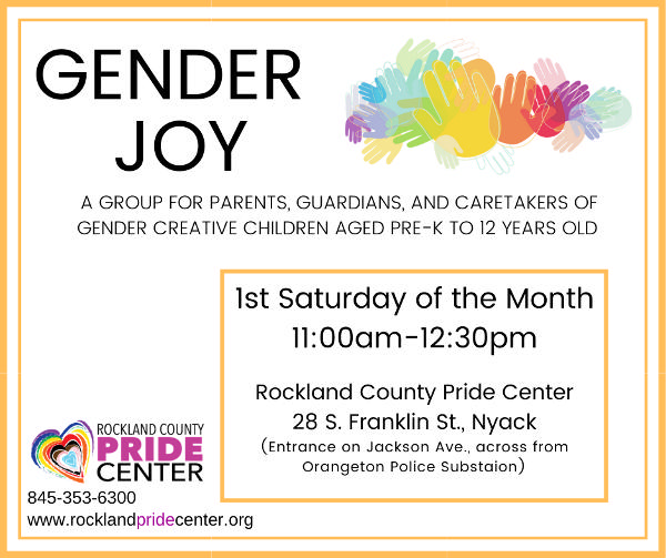 Gender Joy Support Group: For Parents of Gender Creative Children (Pre-K to 12 Years Old) at Rockland County Pride Center