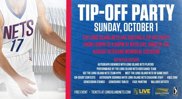 Long Island Nets Inaugural Tip-Off Party at NYCB LIVE: Home of the Nassau Veterans Memorial Coliseum