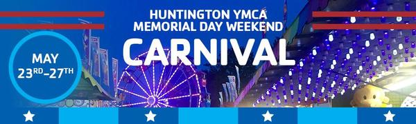 Huntington YMCA Memorial Day Weekend Carnival at Huntington YMCA