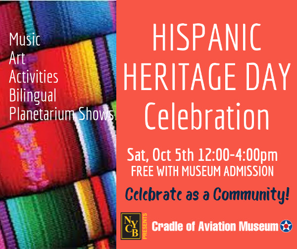 Hispanic Heritage Day at the Cradle at Cradle of Aviation Museum