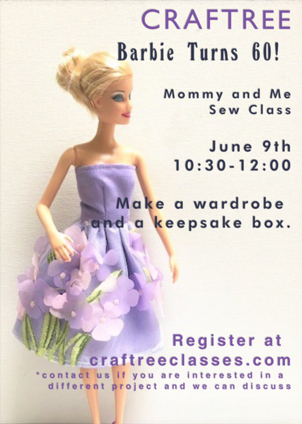 Mommy and Me Sew Class-Barbie Turns 60! at Craftree