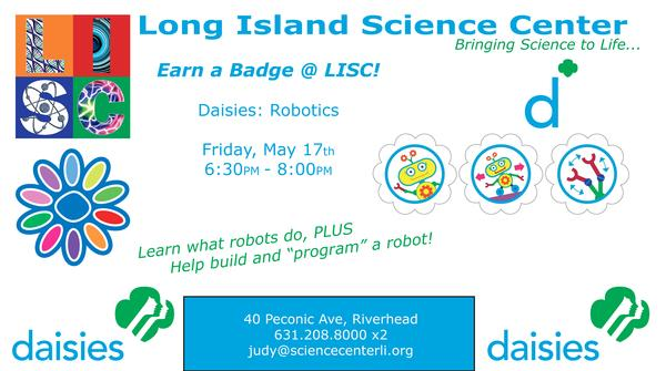 Girl Scouts - Daisies: Earn a Robotics Badge at Long Island Science Center