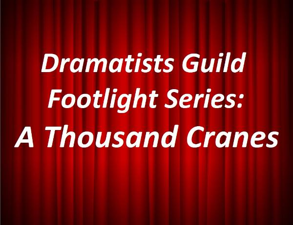 Dramatists Guild Footlight Series- A Thousand Cranes at Paramount Hudson Valley Theater