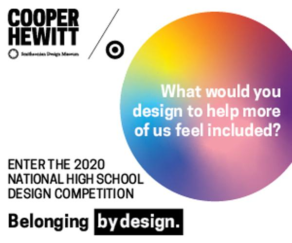 National High School Design Competition at Cooper Hewitt, Smithsonian Design Museum