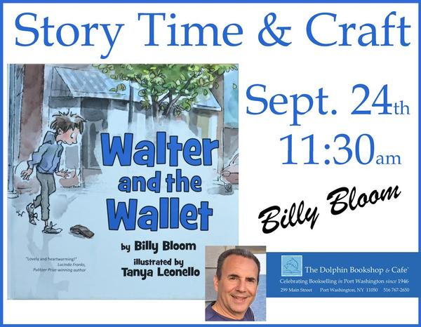 Storytime & Craft with Author Billy Bloom: 'Walter & the Wallet' at The Dolphin Bookshop