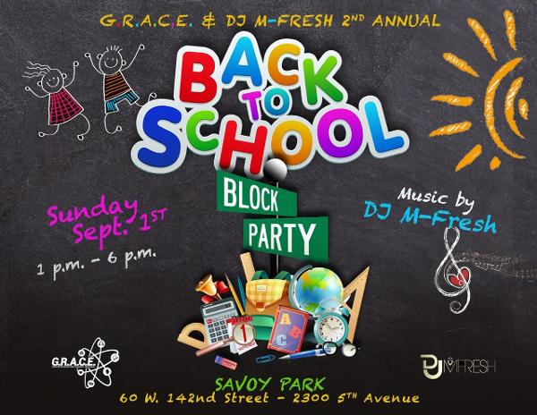 G.R.A.C.E non-profit 2nd Annual Back to School Block Party at Savoy Park