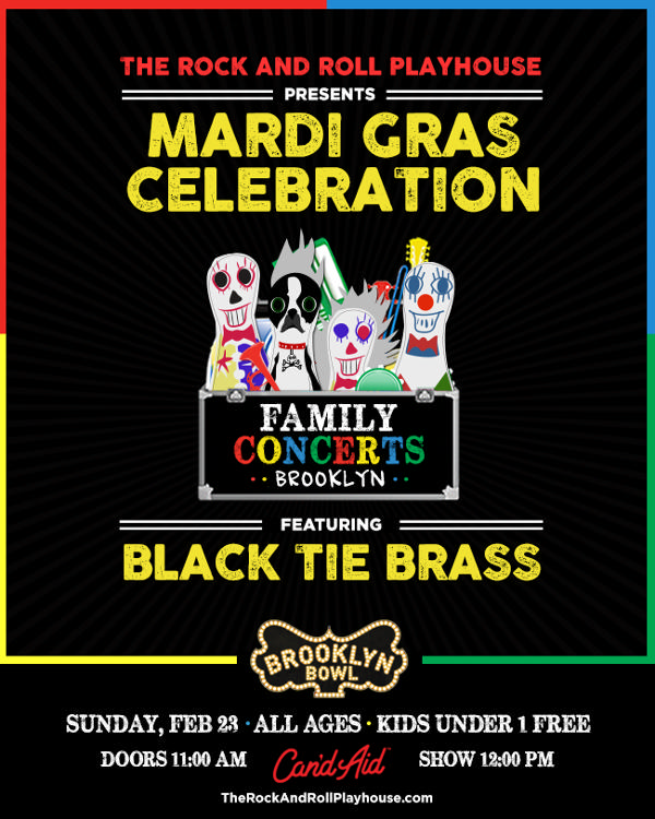 The Rock and Roll Playhouse Presents Mardi Gras Celebration ft. Black Tie Brass at Brooklyn Bowl