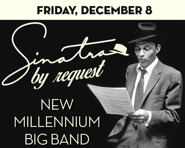 Sinatra's Birthday by Request – 19-Piece New Millennium Big  at The Suffolk Theater