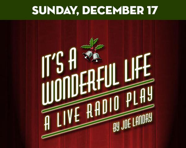 It's a Wonderful Life – A Live Radio Play  at The Suffolk Theater