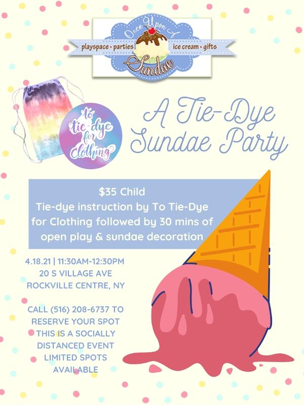 A Tie-Dye Sundae Party at Once Upon a Sundae