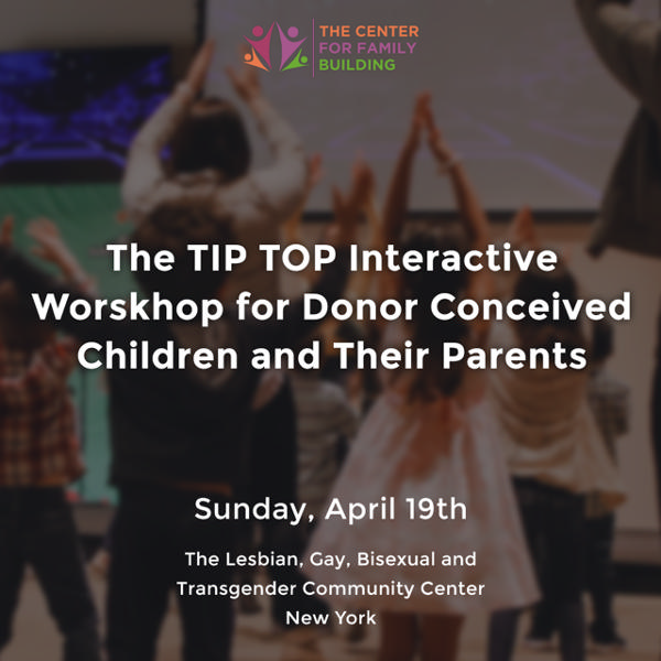 TIP TOP workshop for donor conceived children and their parents at The Lesbian, Gay, Bisexual and Transgender Community Center