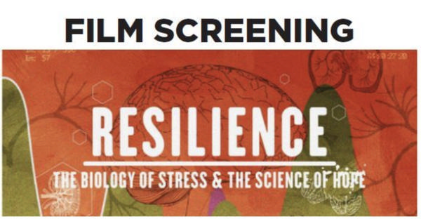 """Resilience: The Biology of Stress and the Science of Hope""; Film Screening on Long Island at KiDS NEED MoRE"