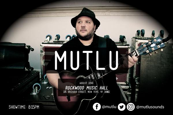 Soul Folk Singer-Songwriter, Mutlu Performing Live on August 22nd! at Rockwood Music Hall