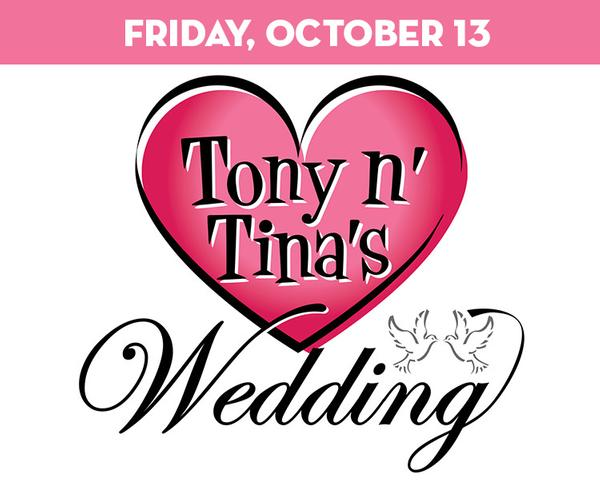 Tony n' Tina's Wedding at The Suffolk Theater