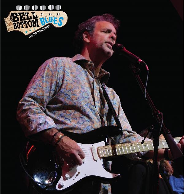 The Bell Bottom Blues- A Tribute to Eric Clapton at Paramount Hudson Valley