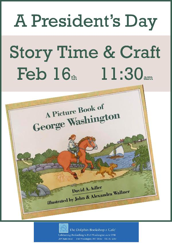 Sunday Morning Story Time & Craft at The Dolphin Bookshop Presidents Day at The Dolphin Bookshop