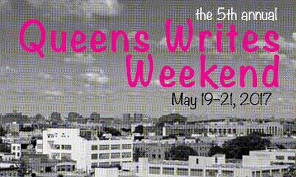 Fifth Annual Queens Writes Weekend at Borough of Queens