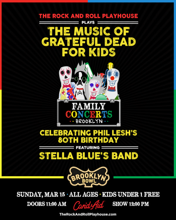 The Music of Grateful Dead for Kids at Brooklyn Bowl